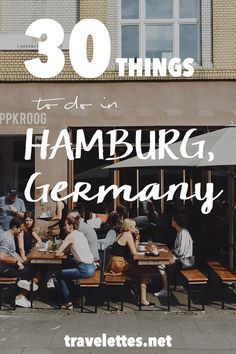 Travelettes | 30 things to do in Hamburg | http://www.travelettes.net