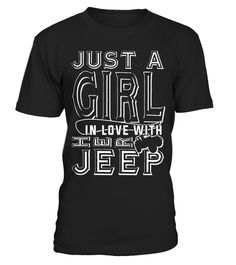 "# Just A Girl In Love With Her Jeep T Shirt, My Job T Shirt .  Special Offer, not available in shops      Comes in a variety of styles and colours      Buy yours now before it is too late!      Secured payment via Visa / Mastercard / Amex / PayPal      How to place an order            Choose the model from the drop-down menu      Click on ""Buy it now""      Choose the size and the quantity      Add your delivery address and bank details      And that's it!      Tags: Just A Girl In Love With…"
