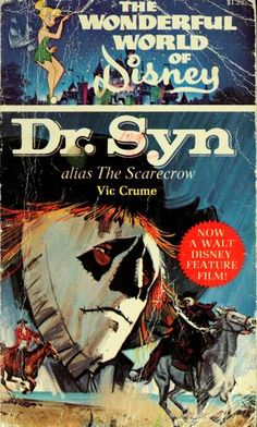 Dr. Syn - Alias the Scarecrow written by Russell Thorndike; Disney movie tie-in book by Vic Crume.