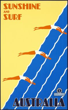 Australia: Sunshine and surf. This vintage Australian travel poster shows three women diving into water. Australian National Travel Association, circa 1930. Illustrated by Gert Sellheim.