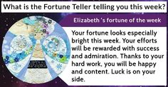 What is the Fortune Teller telling you this week?