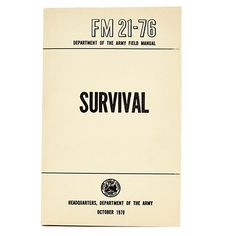 U.S. Army Survival Manual  - http://modernfarmer.com/thingwelove/u-s-army-survival-manual/?utm_source=PN&utm_medium=Pinterest&utm_campaign=SNAP%2Bfrom%2BModern+Farmer