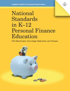 National Standards in Personal Finance Education (PDF)<br> Learn Economics, Teaching Economics, Economics Lessons, Financial Success, Financial Literacy, Education Grants, Autism Education, Finance Books, Budgeting Money