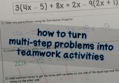 Turn Multi-Step Problems into Team Activities - Math in the Middle Math Teacher, Math Classroom, Teaching Math, Teaching Ideas, Classroom Activities, Classroom Ideas, Solving Equations, Math Problem Solving, 7th Grade Math