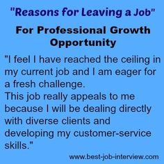 Reason for Leaving a Job - growth opportunity Leaving A Job, Build A Resume, Resume Tips, Opportunity, Encouragement, Interview, Life Hacks, Diy, Build Your Own