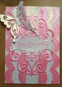 Mother's Day card Using Anna Griffin delicate lace dies and embossing folders. Spellbinders label. Joy craft butterfly die