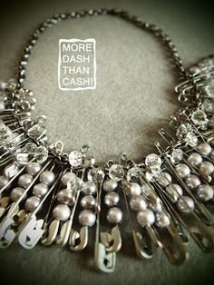 MORE DASH THAN CASH!: Pinning The Look Together