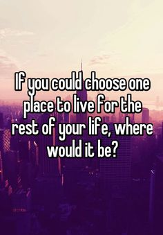 """""""If you could choose one place to live for the rest of your life, where would it be? Facebook Group Games, Facebook Party, Facebook Engagement Posts, Social Media Engagement, Social Media Games, Social Media Content, Interactive Facebook Posts, Online Job Search, Funny Questions"""