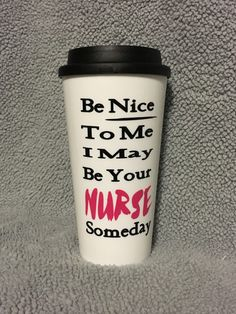 Nurse Gift, Nurse Travel Mug, Nurse Coffee Mug, Nurse Coffee Travel Mug, Personalized Nurse Gift idea, Gift idea for nurses, by DrinkUpBudderCup on Etsy https://www.etsy.com/listing/267322300/nurse-gift-nurse-travel-mug-nurse-coffee
