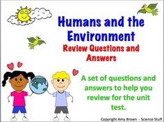 Ecology: Human Impact on the Environment Review PowerPoint Q/A.  The key to success in teaching a unit on ecology is to provide good instruction followed by a good review exercise.     This PowerPoint consists of 49 slides of questions and answers and provides an excellent review for the chapter test.