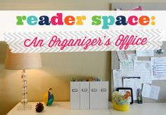 IHeart Organizing: Reader Space: An Organizers Office