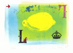 L is for Lemon - no. 1 By Chloe Cheese Monoprint (1st of 3 states)
