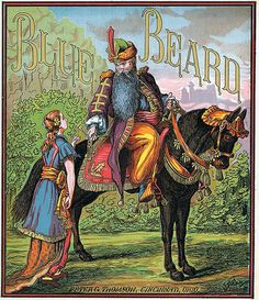 """""""Blue Beard"""". This was my favourite scary story when I was a kid."""