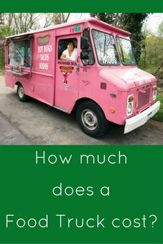 While cheaper than opening a traditional restaurant, starting a food truck business typically still requires a significant investment. Food Truck Cost, Vegan Food Truck, Starting A Food Truck, Food Cost, Food Truck Design, Food Truck Menu, Food Truck Desserts, Taco Food Truck, Best Food Trucks