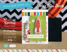 Echo Park: Spring Idea Book