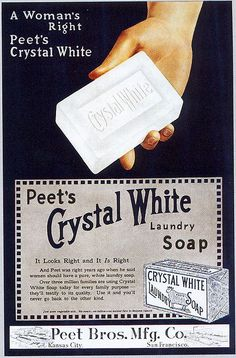 "Crystal White Laundry Soap, 1916 , originally uploaded by Gatochy . From Taschen's ""All-American Ads Vintage Bar, Vintage Labels, Vintage Ephemera, Vintage Stuff, Retro Advertising, Vintage Advertisements, Retro Ads, Smelly Laundry, Laundry Room"
