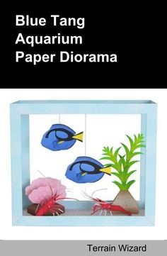 Everyone has had a school project sprung on them at the last minute. You can save the day with The Blue Tang and Fire Shrimp Aquarium Paper Diorama project.