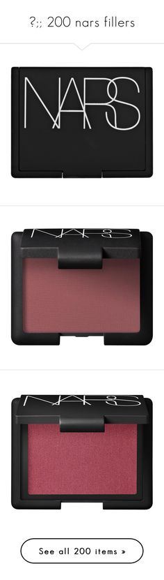 """✧;; 200 nars fillers"" by kickitap ❤ liked on Polyvore featuring kickitapcollections, beauty products, makeup, cheek makeup, cheek bronzer, beauty, fillers, cheeks, nars cosmetics and eye makeup"