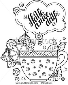 Hand Drawing Vector A Cup Of Herbal Tea For Good Day Coloring Book