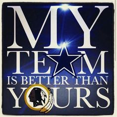 """""""My team is better than yours"""" Dallas Cowboys Memes, Dallas Cowboys Pictures, Cowboys 4, Dallas Cowboys Football, Football Memes, Dallas Texas, Dodgers Baseball, Wall Stickers Glow In The Dark, Dallas Cowboys Wallpaper"""