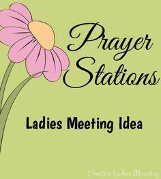 Prayer Stations Idea for Ladies Ministry: Julia Bettencourt