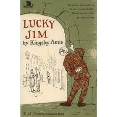 Lucky Jim by Kingsley Amis http://www.amazon.com/gp/product/B000GQTK4A?ie=UTF8=httpwwwd3talk-20=shr=213733=393177=B000GQTK4A_=sr_1_7=books=1333198927=1-7