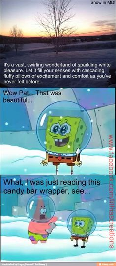 My son made a meme for the epic snowfall we just got, using a picture I took. LOLOL! #spongebob #snow