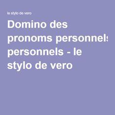 Domino des pronoms personnels - le stylo de vero