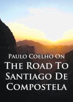 http://www.camilazivit.com.br/paulo-coelho-on-the-road-to-santiago-de-compostela/
