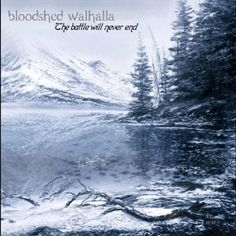 Bloodshed Walhalla - Battle Will Never End