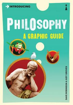Buy Introducing Philosophy: A Graphic Guide by Dave Robinson, Judy Groves and Read this Book on Kobo's Free Apps. Discover Kobo's Vast Collection of Ebooks and Audiobooks Today - Over 4 Million Titles! Got Books, I Love Books, Books To Read, Robinson, Philosophy Books, Kindergarten Books, Comic, Charlotte Bronte, Veronica Roth