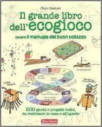 Gratis Scarica Il Grande Libro Dell Ecogioco Ovvero Il Manuale Del