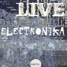 Live Electronika WAV FANTASTiC | 26 MARCH 2016 | 451 MB Wide variety of Underground Electronica from all-out vintage break vibes, slo-house, and hip hop i