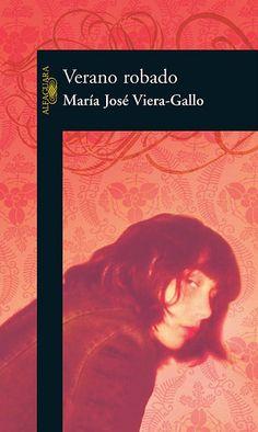 Los libros... mi obsesión, mi escape : Verano Robado - Maria Jose Viera-Gallo