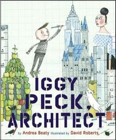 """""""Iggy has one passion: building. His parents are proud of his fabulous creations, though they're sometimes surprised by his materials who could forget the tower he built of dirty diapers? When his second-grade teacher declares her dislike of architecture, Iggy faces a challenge. He loves building too much to give it up! """" A+"""