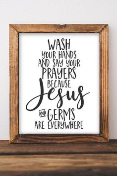 Printable Wall Art, Wash your hands and say your prayers Bathroom sign Farmhouse Decor Printables, DIY Home decor, Rustic Kitchen wall decor - Home Design Rustic Kitchen Wall Decor, Rustic Decor, Farmhouse Decor, Farmhouse Style, Modern Decor, Wall Decor Quotes, Diy Wall Decor, Diy Home Decor, Niche Decor
