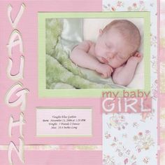 Baby girl - Scrapbook Page by Meritte. Type kids stats on vellum before crop