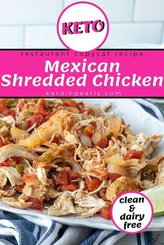 Keto restaurant-style Mexican shredded chicken is clean, dairy-free, and low carb. There are NO added packets, preservatives, or junk! Copycat your favorite Mexican restaurant with this simple Mexican shredded chicken made either in your Instant Pot or your crockpot! It just might become one of your new favorite dinner recipes! #dinner #dinnerrecipes #keto #ketorecipes #lowcarb #lowcarbrecipes #chickenrecipes #instantpot #crockpot #dairyfree