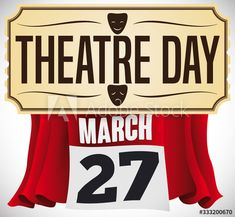 Ticket with Masks, Curtains and Calendar Announcing Theatre Day, Vector Illustration - Buy this stock vector and explore similar vectors at Adobe Stock World Theatre Day, Ticket, Masks, Calendar, Curtains, Illustration, Blinds, Illustrations, Life Planner