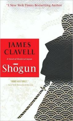 James Clavell, Shogun , historical fiction, 17th century Japan