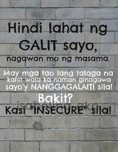 Galit Quotes and Insecure Quotes - MrBolero.com Hugot Lines Tagalog Funny, Tagalog Quotes Patama, Bisaya Quotes, Tagalog Quotes Hugot Funny, Comedy Quotes, Memes Tagalog, Random Quotes, Life Quotes, Filipino Funny