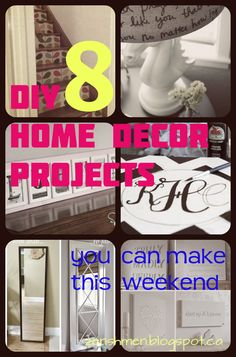 zen shmen!: 8 DIY Home Decor Projects You Can Make This Weekend  I love #1 & #5!!