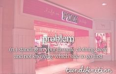 No the problem is me looking at the expensive prices and not having any money That's my problem
