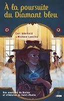 Les lectures de Mylène: A la poursuite du diamant bleu de Carl Aderhold et...