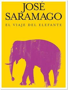 El viaje del elefante - Jose Saramago