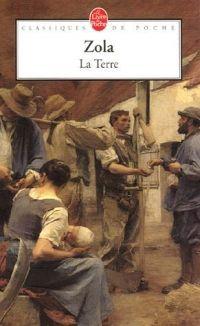 La Terre, Emile Zola (Méghan CORBREJAUD 1 ES2) - Le blog des 1ères ES2 et S2 de Loth 2013-2014