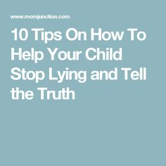 how to tell when your adult child is lying