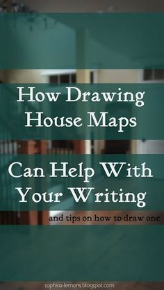 How Drawing House Maps Can Help Your Writing #NaNoWriMo