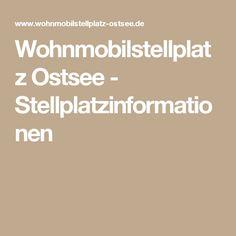 Wohnmobilstellplatz Ostsee - Stellplatzinformationen