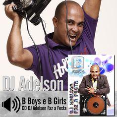 """Ouça a música """"B Boys e B Girls"""" do CD DJ Adelson Faz a Festa do DjAdelson: http://itbmusic.com.br/site/wp-content/uploads/2013/06/13-B-Boys-e-B-Girls.mp3?utm_campaign=musicas-itb&utm_medium=post-16mai&utm_source=pinterest&utm_content=dj-adelson-b-boys-b-girls-player-trecho"""